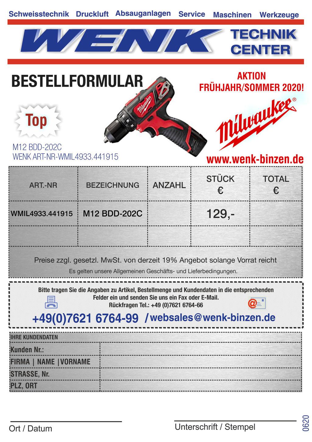 WENK SCHWEISSTECHNIK TOP ANGEBOT, Milwaukee Akku-Kompakt-Bohrschrauber M12 BDD, Aktionspreis 129,- EUR, Bestell-Fax