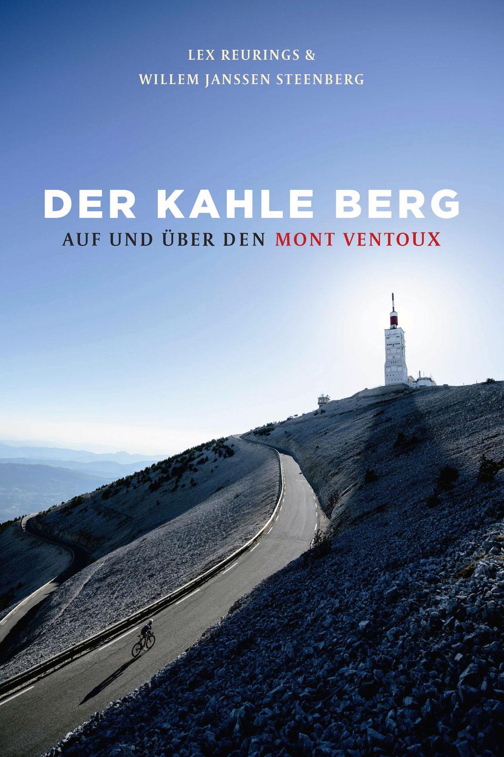 Der kahle Berg: Auf und über den Mont Ventoux © Covadonga Verlag
