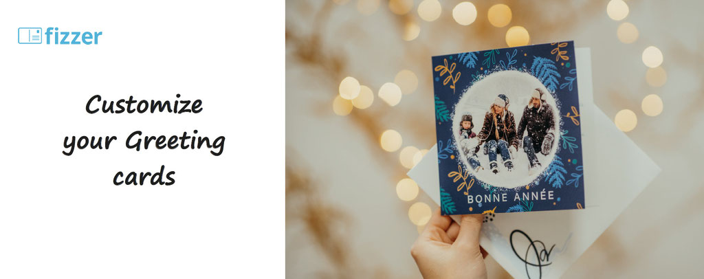 fizzer, customisation of greeting cards - custom your card, wish cards