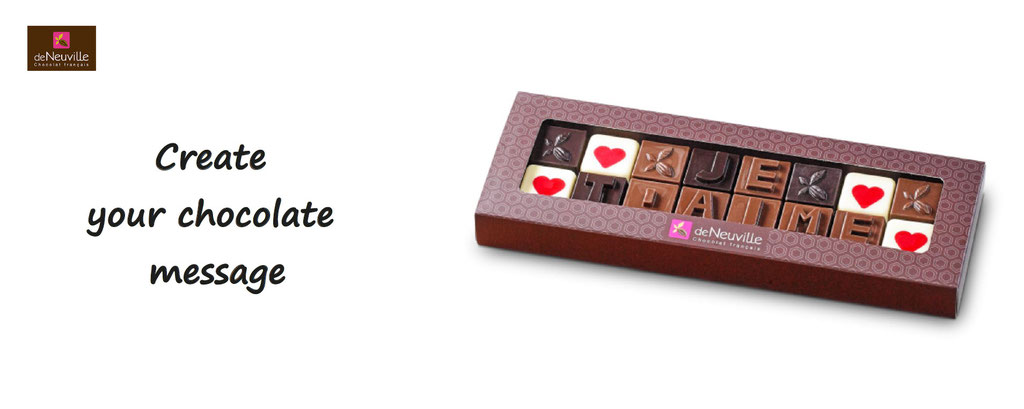 customize chocolate words and say it ; customization of De Neuville chocolate