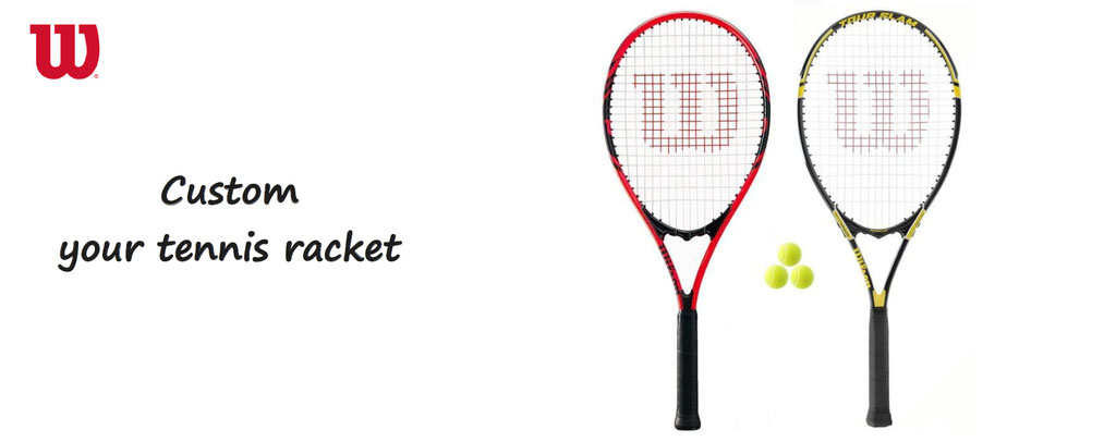 custom your racket tennis wilson. Customization of tennis equipment