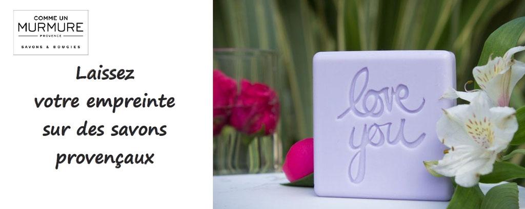 Personnalisation de savons : découvrez les senteurs originales de ses savons fabriqués en provence, et personnalisez-les : initiales, logos, message