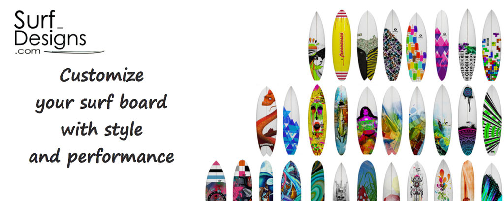 customise your surf board - personalize your surfboard - customization of surf board