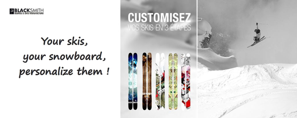 Blacksmith, personalisation and customization of skis and snowboards