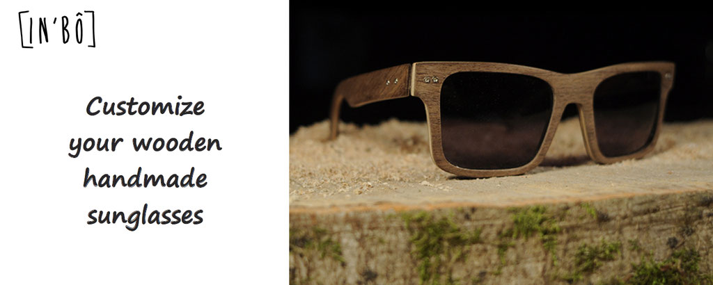 Inbo, customization of wooden sun glasses, hand made