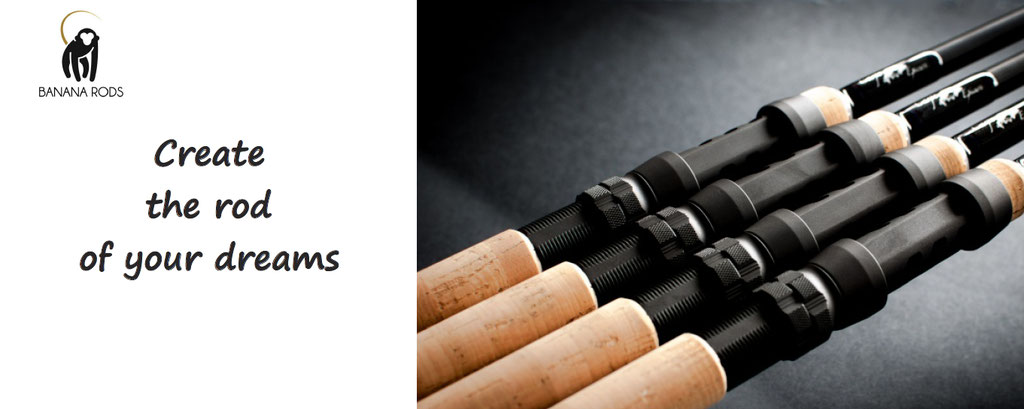 banana rods, create the fishing rod of your dreams, hight quality luxury fishing rod personalization and customization. Customize your rod