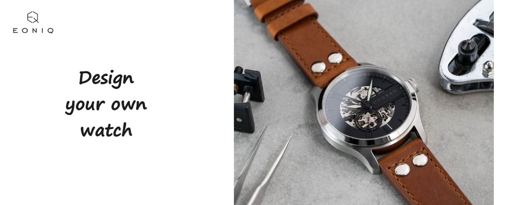 design your own eoniq watch, high quality - customization of watch, watches to personalize.
