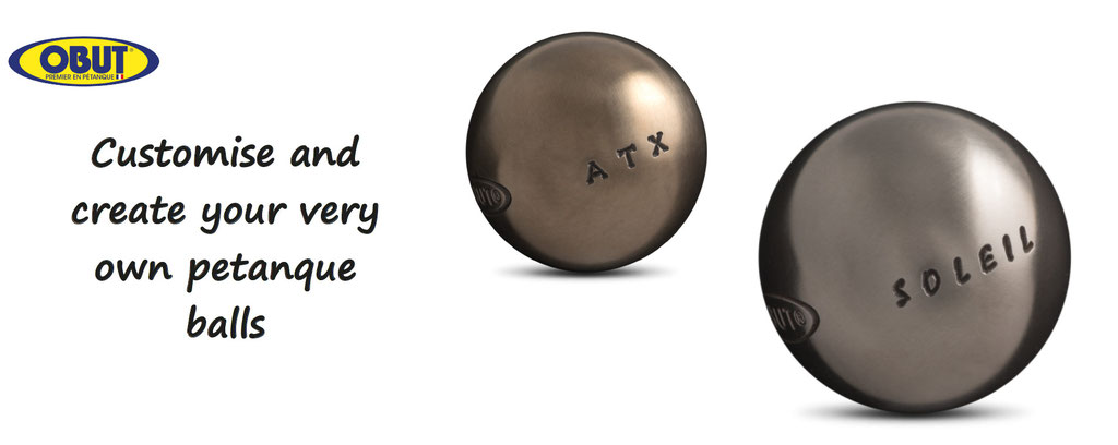 Obut, customized petanque balls - customise and personalise your petanque balls - customization