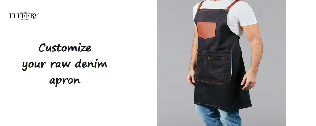 customize your raw denim apron, made in france, atlier Tuffery - custom - personalize