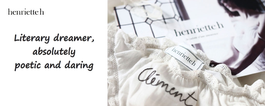 Customise your romantic panties - Henriette H, customisation of underwears absolutely poetic and daring