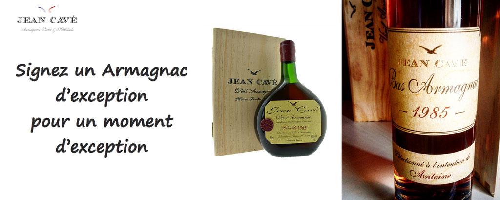 Armagnac d'exception, Jean Cave, Jean Cavé, personnalisation de votre Armagnac