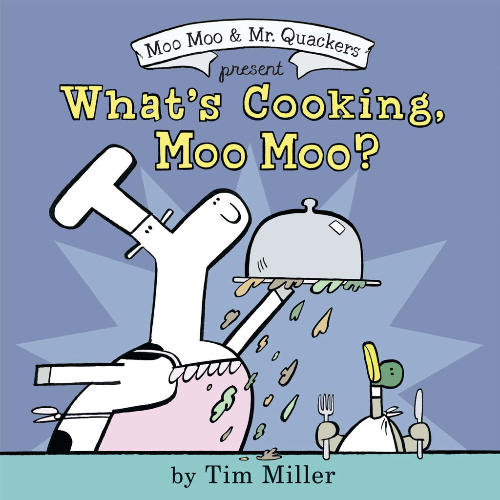 WHAT'S COOKING MOO MOO?