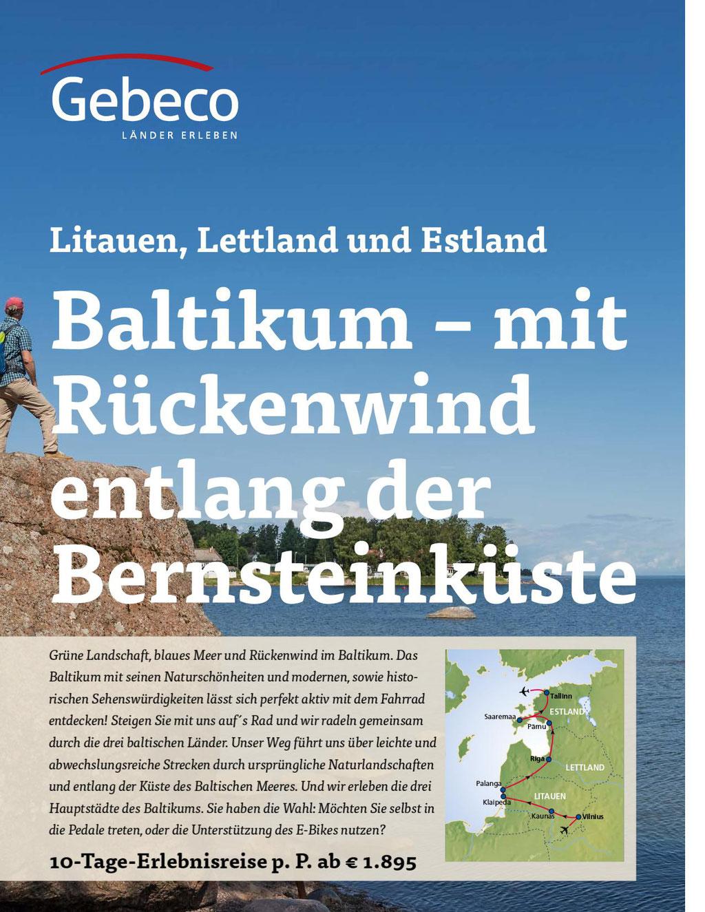 Gebeco Baltikum - entlang der Bernsteinküste - Litauen, Lettland, Estland