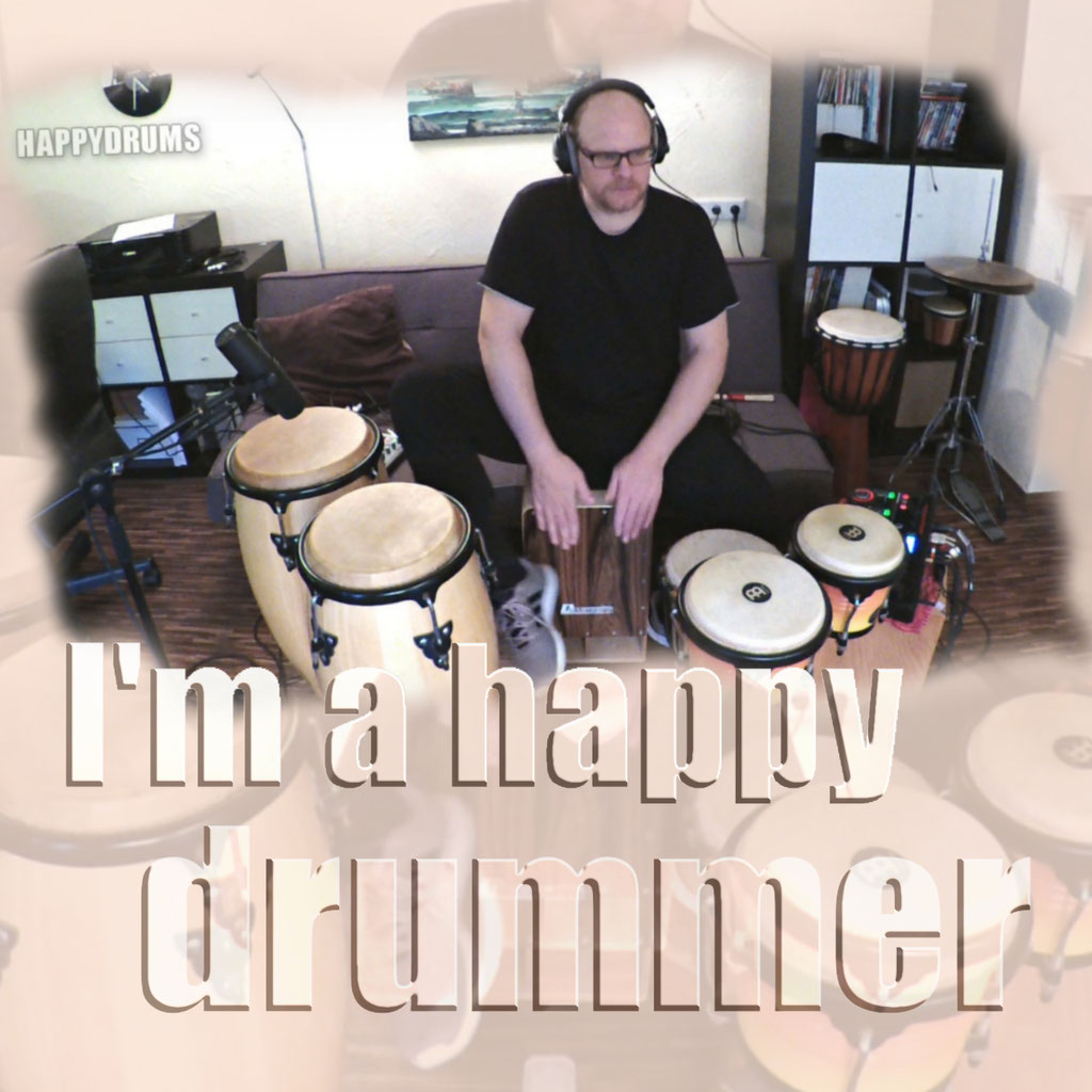 "Percussion Looper Session ""I'm a happy drummer"""