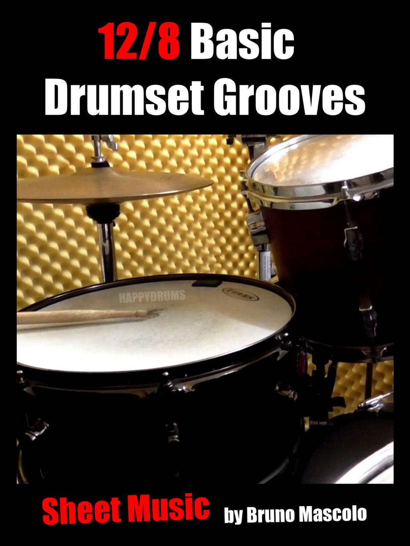 12/8 Basic Drumset Grooves