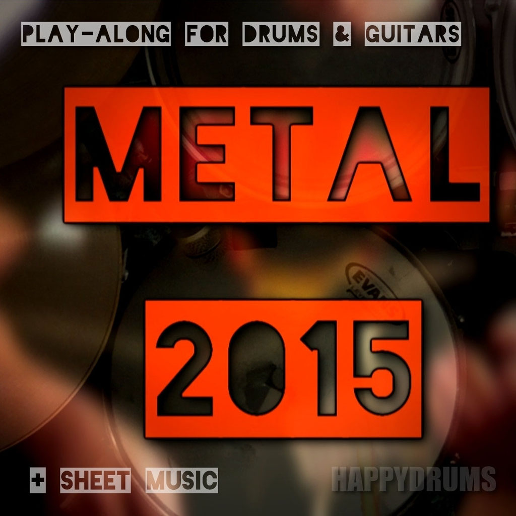 Metal 2015 Play​-​Along Track (drums​/​guitar​/​bass)