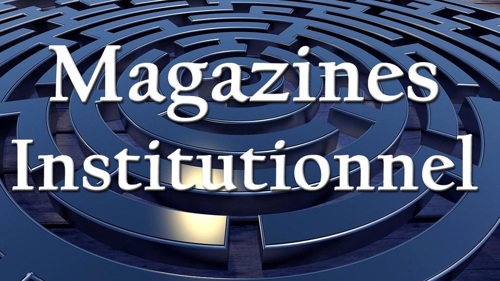 Magazines Institutionnel