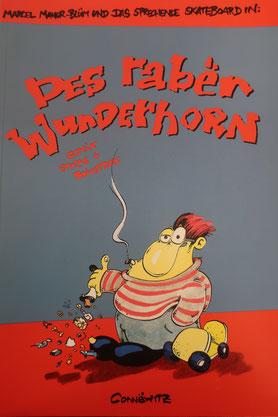"""Cultcomic: """"Des Raben Wunderhorn"""" (1992) - Käuflich für 10,00 Euro in der Connewitzer Verlagsbuchhandlung."""