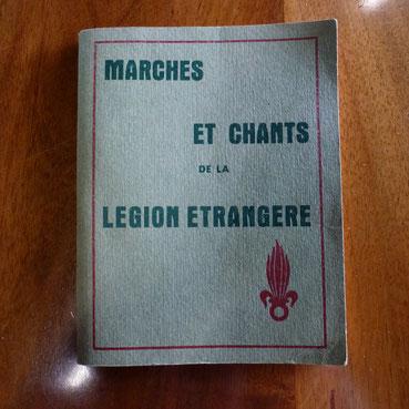 marces et chants de la légion étrangère