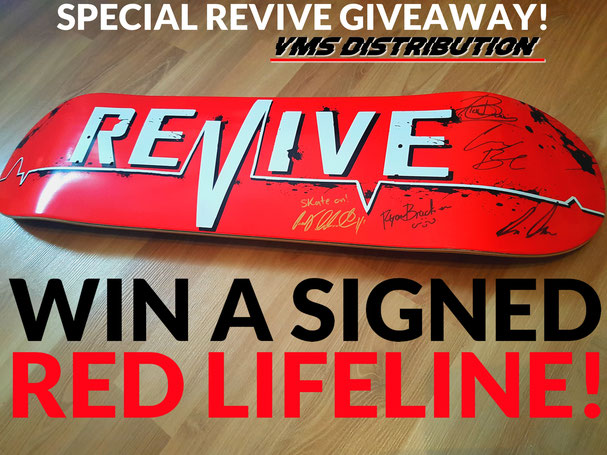 Signed Revive Red Lifeline Skateboard Deck - GIVEAWAY - Signed by Andy Schrock, Brian Ambs, Casey Bechler, Alex Buening & Ryan Bracken. VMS DISTRIBUTION EUROPE