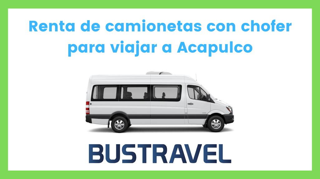 Renta de camionetas con chofer para viajar a Acapulco