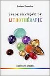 Guide pratique de lithothérapie, Pierres de Lumière, tarots, lithothérpie, bien-être, ésotérisme
