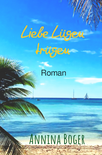 Annina Boger Romance Liebesromane Band 2 | E-Book | Taschenbuch | Printausgabe | Kalifornien | San Diego