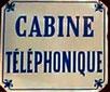"""Plaque émaillée """"cabine téléphonique"""""""