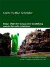 Karin Mettke-Schröder/Über den Vorzug/Essay aus der ™Gigabuch Bibliothek von 1997/eBook/ISBN 9783734712951