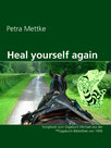 Petra Mettke/Heal yourself again/Songbook aus der ™Gigabuch Bibliothek von 1994/e-Short  ISBN 9783734713002