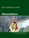 Karin Mettke-Schröder/Wesentliches/Lyrik aus der ™Gigabuch Bibliothek von 1995/e-Short  ISBN 9783734713095