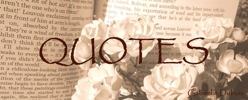 Quotes by Gabrielle Dubois author historical fiction