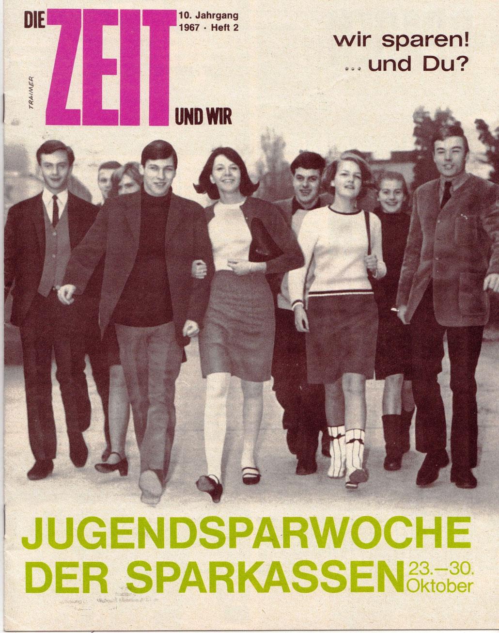 Sparkasse: Weltspartags-Plakat 1967. Wiener Jugendliche marschieren. Jugendsparwoche.