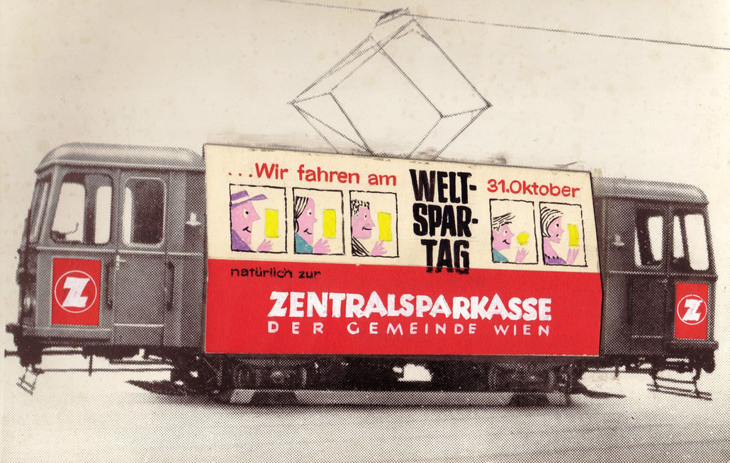 Vienna Tramway in the 1950s with advertising from the Central Savings Bank of Vienna (International Savings Day) Draft by graphic artist Heinz Traimer.