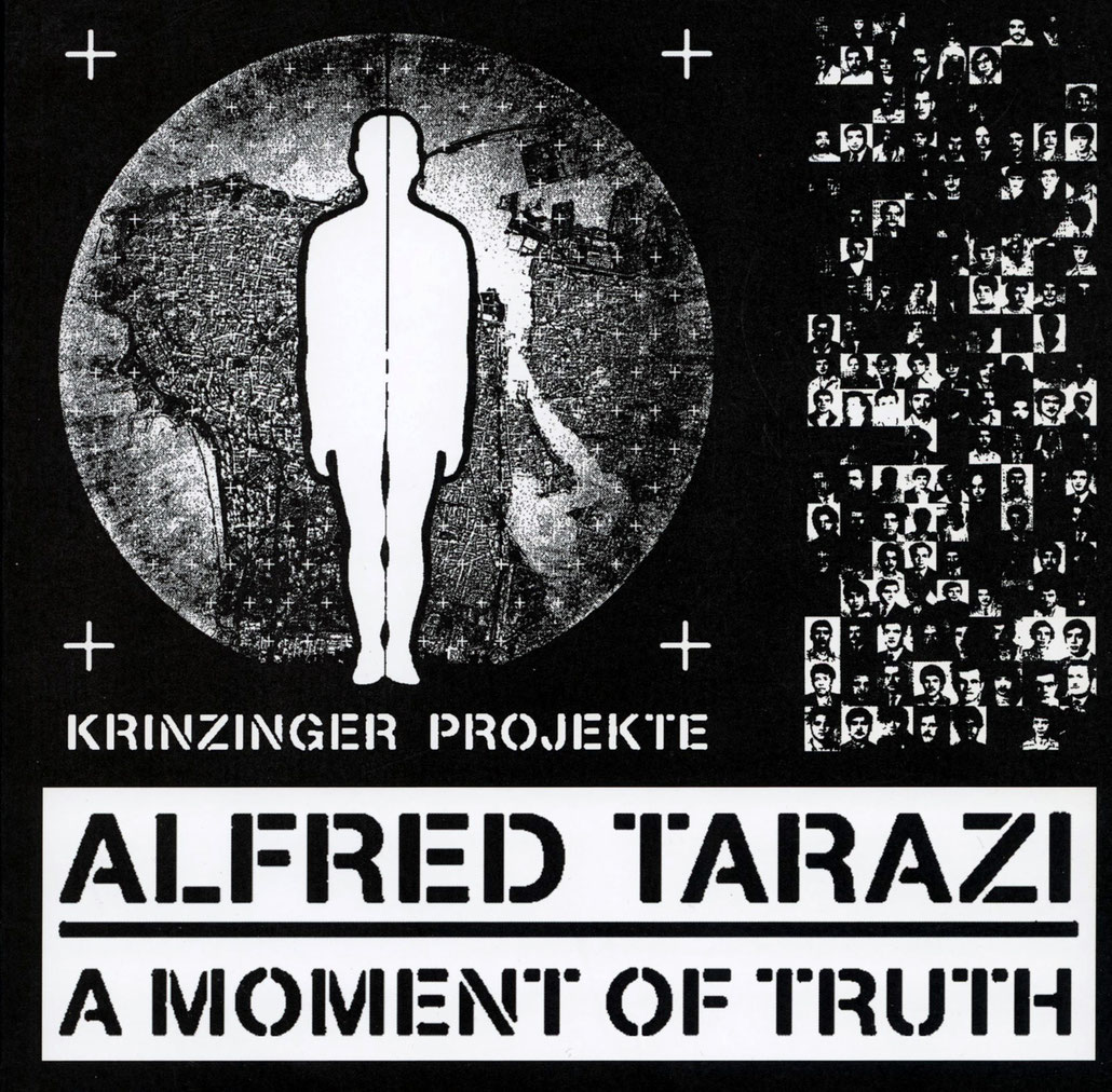 Alfred Tarazi  Buch / Book / Catalogue - A moment of Truth 2011.