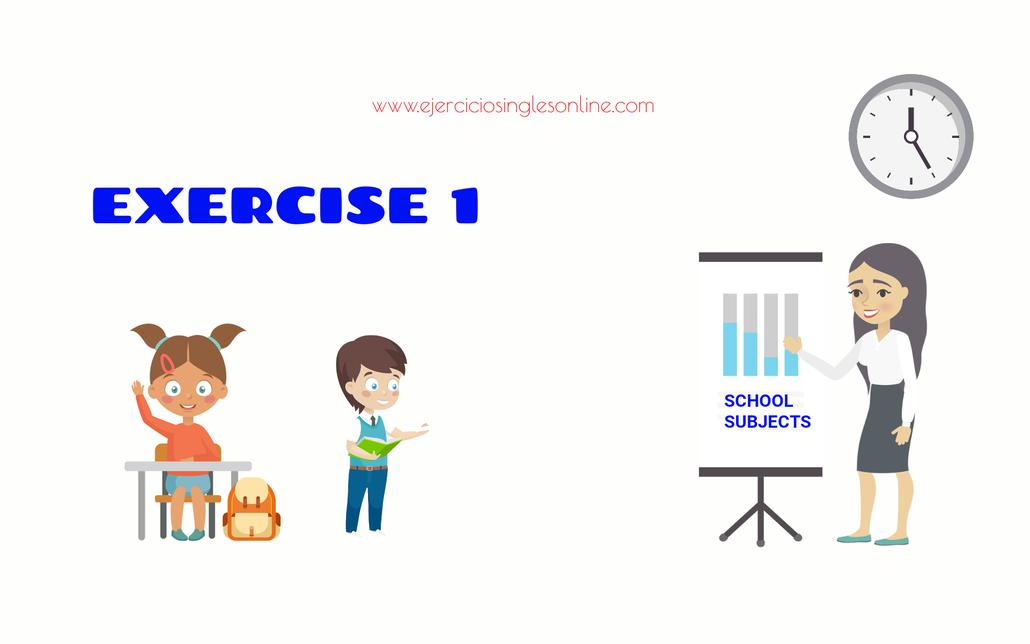Asignaturas en inglés - ejercicio.