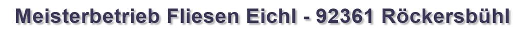 Meisterbetrieb Fliesen Eichl in 92361 Berngau