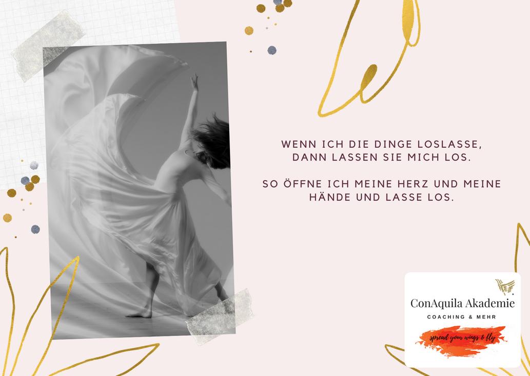 Wenn ich Dinge loslasse. Inspirationen, ConAquila, Martina M. Schuster. Coaching Akademie, Bildquelle: Canva Pro.