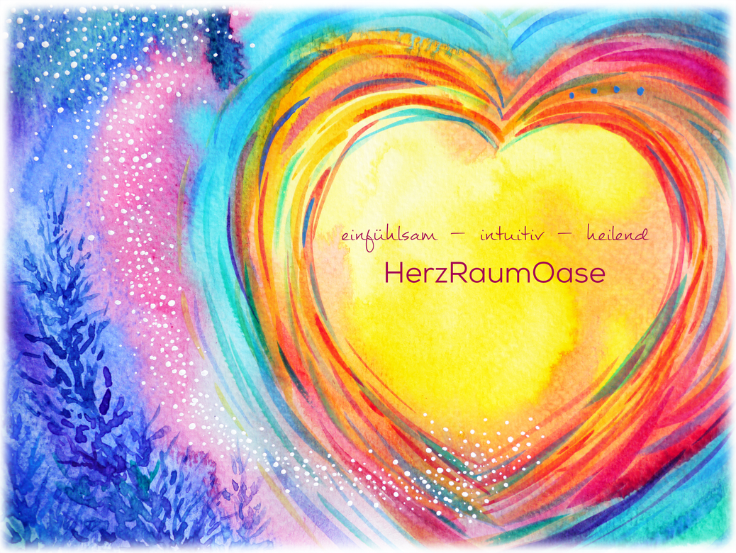 einfühlsam intuitiv heilend HerzRaumOase