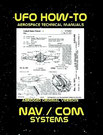 UFO How-To Aerospace Technical Manual Volume XI: NAV/COM Systems