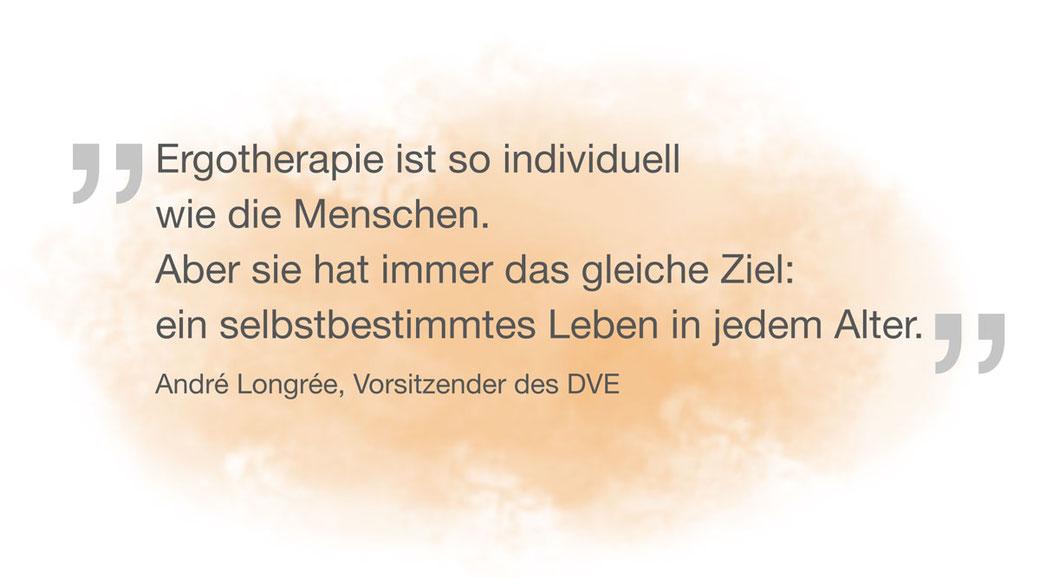 Zitat André Longreé, Ergotherapie