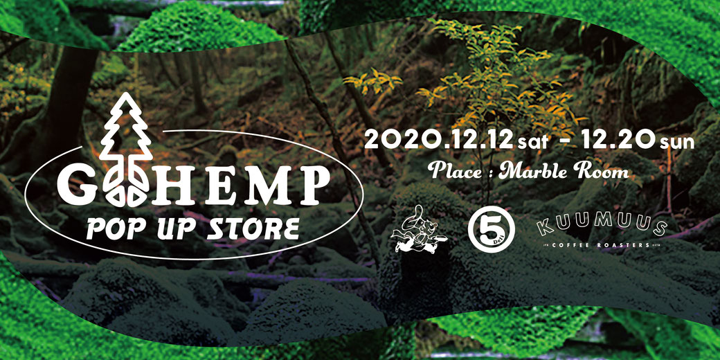 GOHEMP, マルゴデリ, KUUMUUS COFFEE ROASTERS, 岡山, MARBLE ROOM