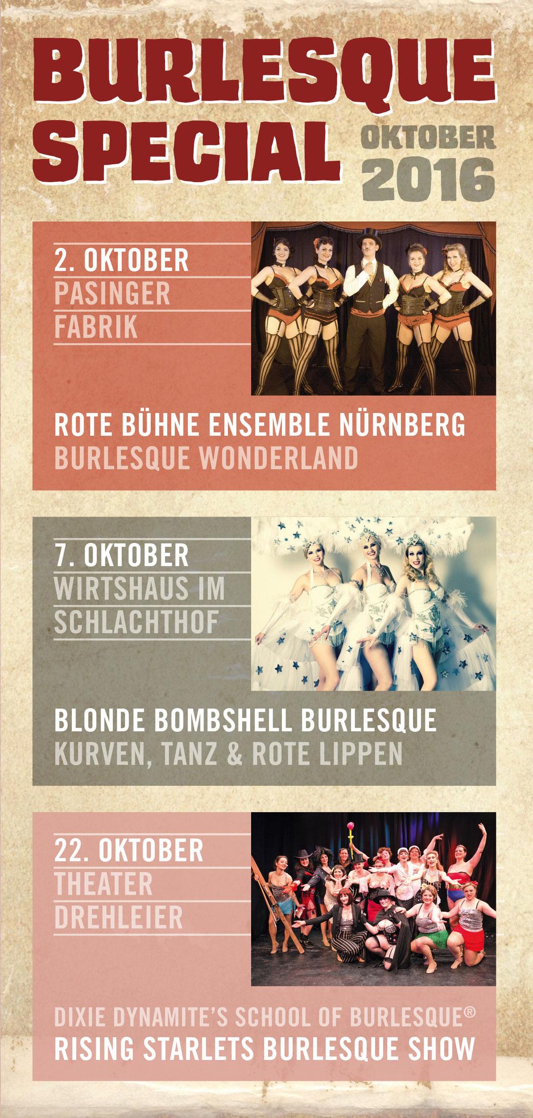 Der Oktober 2016 ist ein richtiger Burlesque-Monat in München. Gleich drei verschiedene Burlesque-Shows von und mit Dixie Dynamite und ihren Ensembles.
