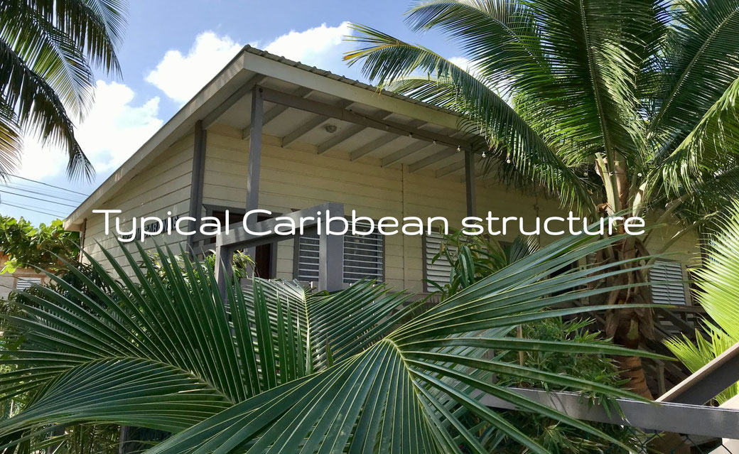 Typical Caribbean structure
