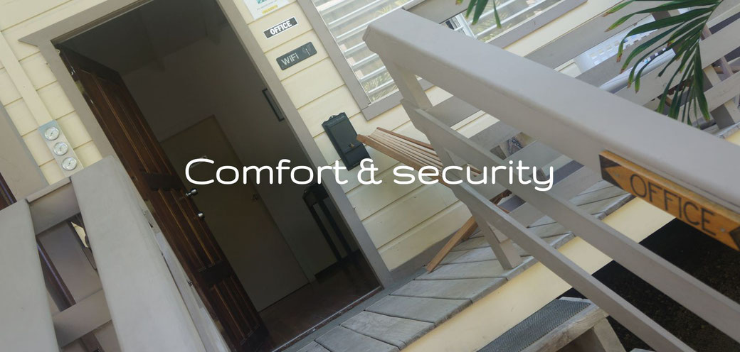 Comfort & security
