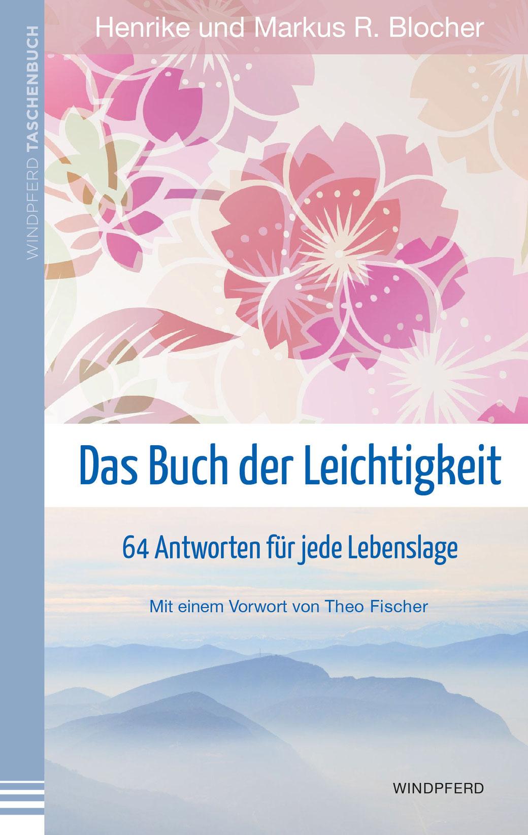 Henrike und Markus Blocher: Das Buch der Leichtigkeit