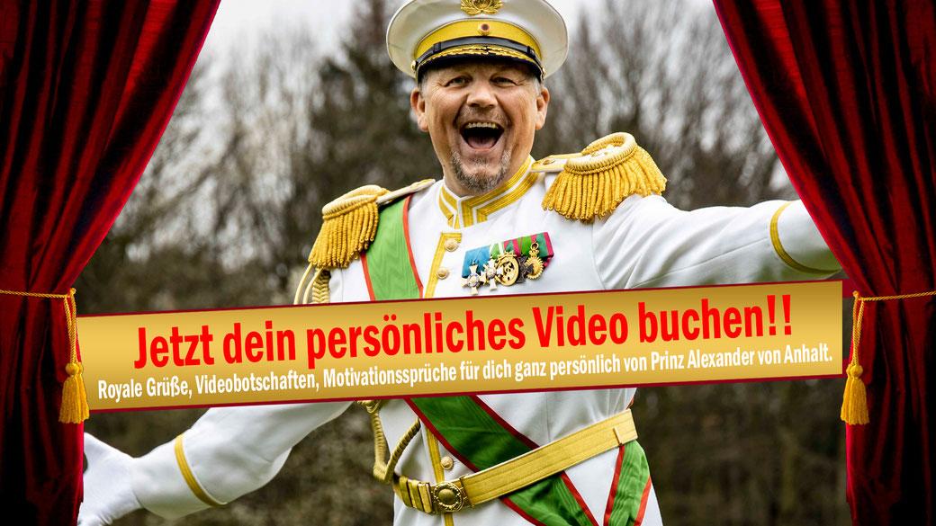 Prinz Alexander von Anhalt sendet dir deine persönliche Videobotschaft auf Chattyco.com oder fandreams.de jetzt buchen zu Hochzeiten, Geburtstage, Junggesellenabschied, Junggesellinnenabschied, Weihnachtsgrüße, Motivationssprüche, Motivationsvideo.