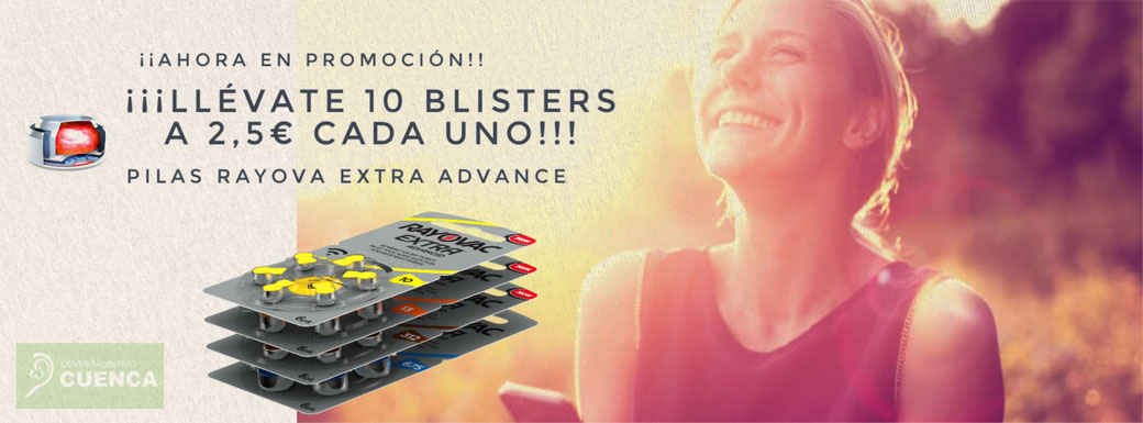 Promoción Centro Auditivo Cuenca, pilas Rayovac, llévate 10 blisters a 3 euros cada uno. Y olvídate de las pilas durante casi un año!