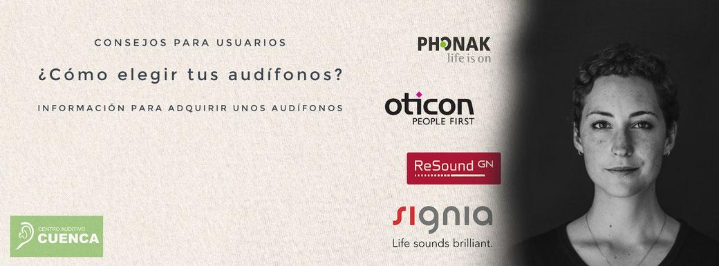 ¿Cómo elegir un audífono? Información para la compra de un audífono. Centro Auditivo Cuenca, Valencia.