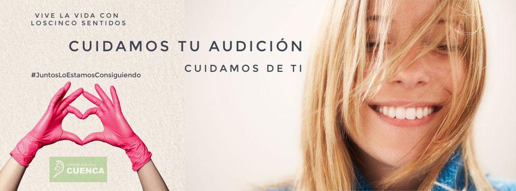 Juntos lo estamos consiguiendo. Cuidamos tu audición, cuidamos de ti. Centro Auditivo Cuenca.